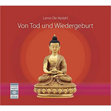 Lama Ole Nydahl - Von Tod und Wiedergeburt [Download]