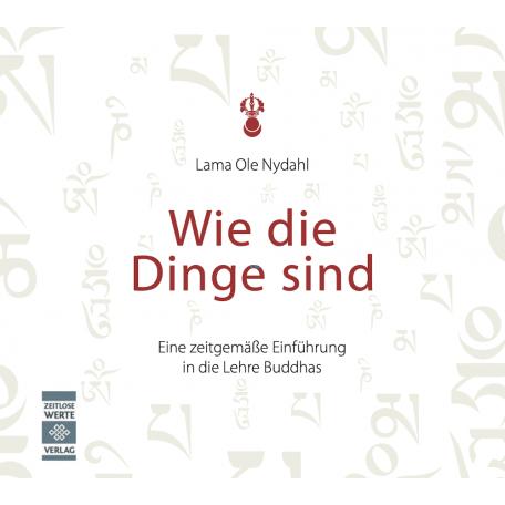 Lama Ole Nydahl - Wie die Dinge sind [Download]