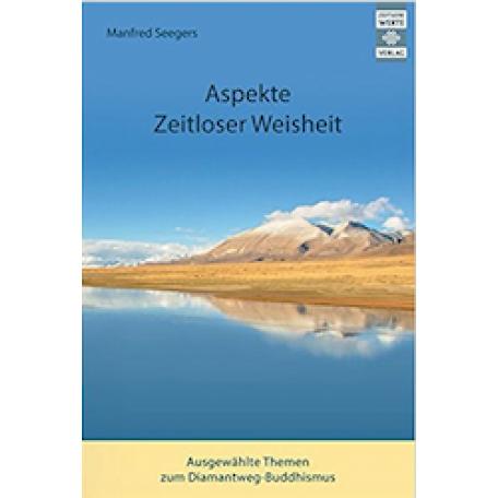 Manfred Seegers - Aspekte zeitloser Weisheit