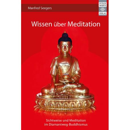 Manfred Seegers - Wissen über Meditation