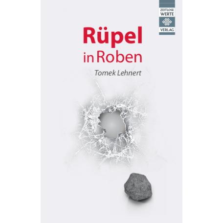 Tomek Lehnert, Rüpel in Roben